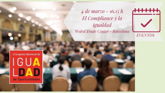 Compliance e Igualdad de Oportunidades en el I Congreso Nacional